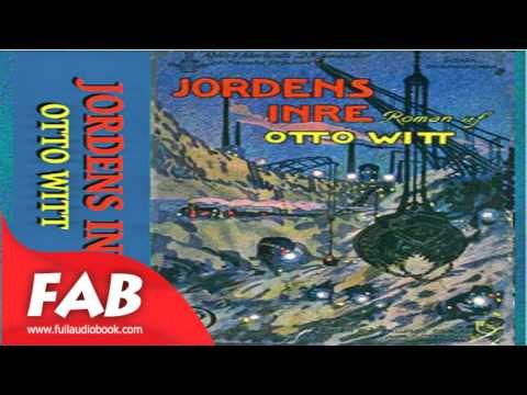 Jordens Inre Full Audiobook by Otto WITT by General, Science Fiction