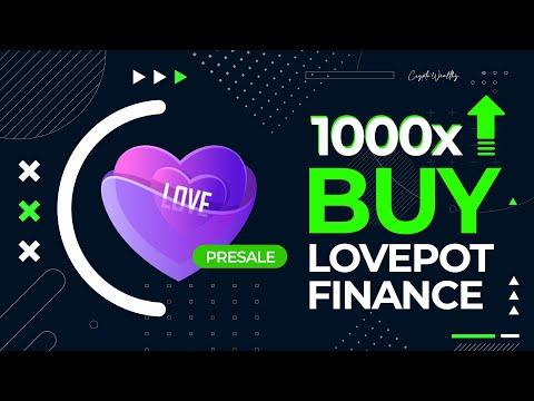 PRESALE!⏰ LovePot Finance   Listing Soon on Pancakeswap   100x Altcoin 2021