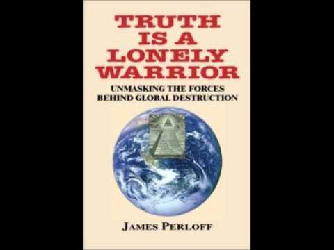 Dr. Stan Monteith w/ James Perloff New Book - Truth Is a Lonely Warrior (2013)