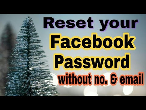 Reset Facebook Password without Email and Mobile No.