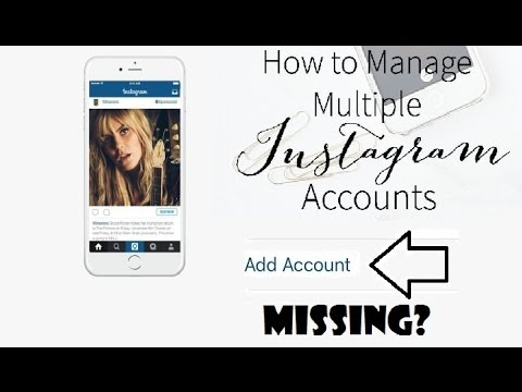 How To Add MULTIPLE INSTAGRAM ACCOUNTS In Android & iOS l ...