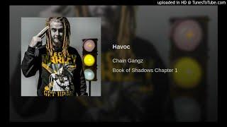 Chain Gangz - Havoc