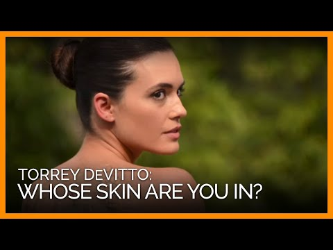Torrey DeVitto: Whose Skin Are You In?