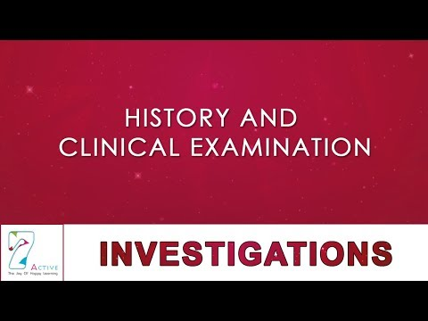 HISTORY AND CLINICAL EXAMINATION