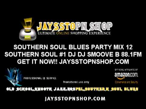 Urban Flava Southern Soul Blues Party Mix 12 southern soul juke joint