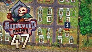 Graveyard Keeper [#47] - Mehr Platz für Qualitätsleichen - Let's Play