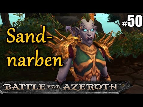 WoW BFA #50 SANDNARBENBRESCHE ★ let's play wow battle for azeroth gameplay german