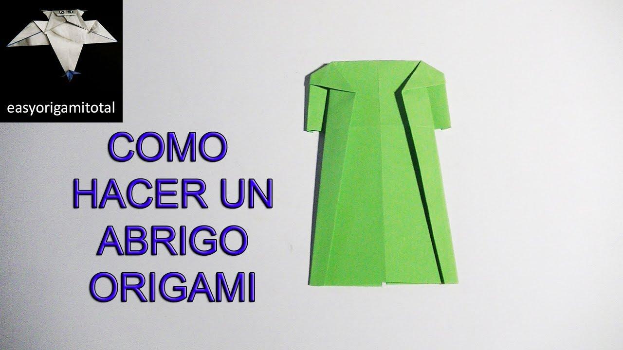 como hacer un abrigo origami muy facil - YouTube