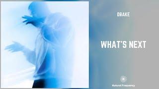 Drake - What's Next (432Hz)