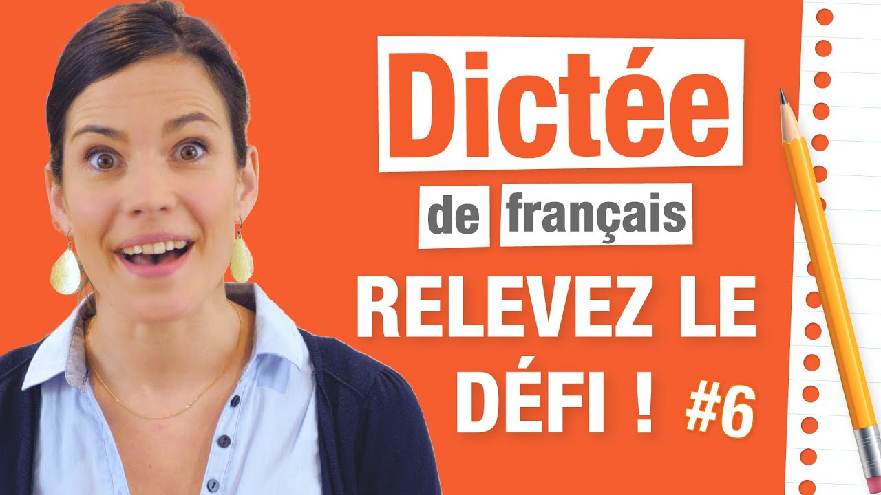 Dictee Difficile Relevez Le Defi Parlez Vous French