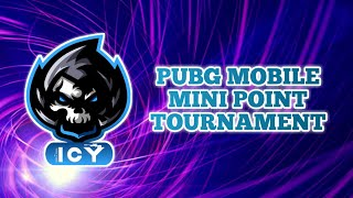 PUBG MOBILE MINI POINT TOURNAMENT | MATCH 2