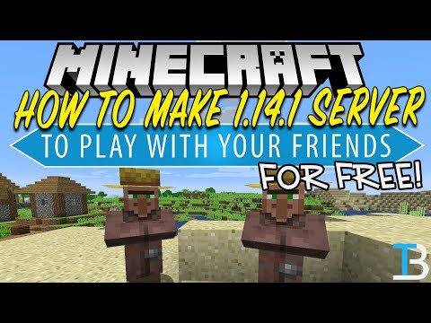 How To Make A Minecraft 1.14.1 Server for Free (Play Minecraft 1.14.1 With Your Friends!)