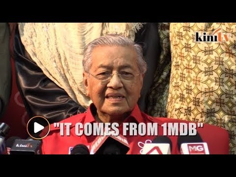 Dr M: As far as we know, RM2.6b came from 1MDB