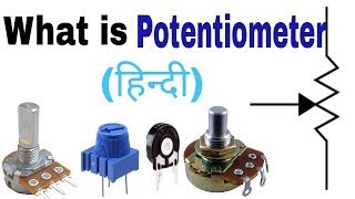 What is Potentiometer in Hindi. Working Principle and Connection