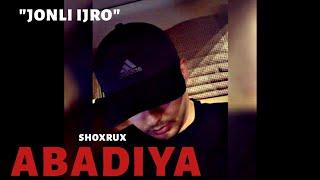 SHOXRUX - ABADIYA (COVER JONLI IJRO)