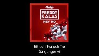 Freddy Kalas Hey Ho (Svensk Text)