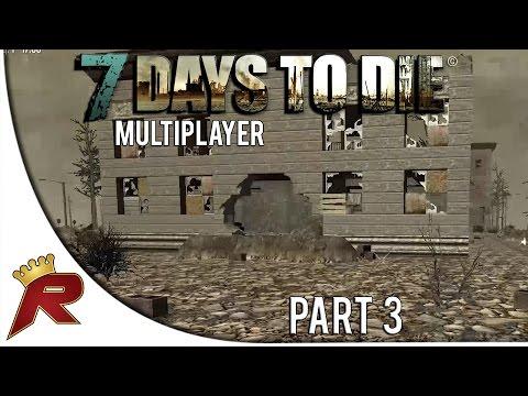 "7 Days to Die Multiplayer - Part 3: ""Central City!"" (Alpha 10.3)"