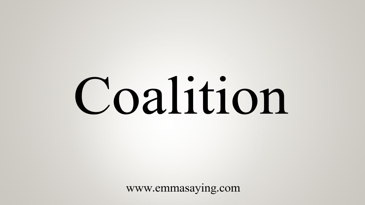 How To Say Coalition