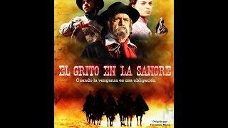 El Grito en la Sangre (2012 / Dir. Fernando Musa, con Horacio Guarany) Película Completa