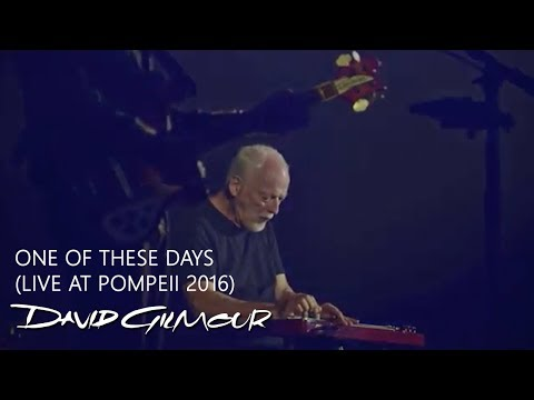 David Gilmour - One of These Days (Live At Pompeii)