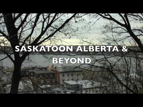 SASKATOON & BEYOND