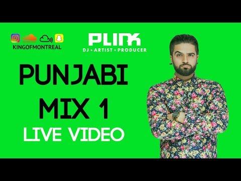Punjabi Mix Part 1 - DJ Plink - (New Punjabi Songs) FILMED LIVE