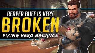 Overwatch Reaper Buff is Broken! - Rethinking the game Balance
