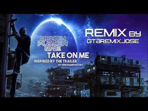 A ha - Take on me (Ready Player One) Tribute Remix | Extended |