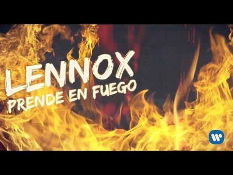 Lennox - Prende En Fuego