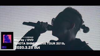 清水翔太 「SHOTA SHIMIZU LIVE TOUR 2019」Teaser