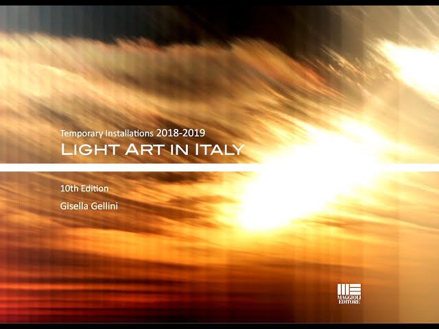 Luce e Colore tra Arte e Design | Gisella Gellini - Light Art in Italy 2018-2019