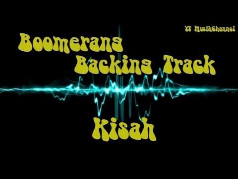 Backing Track Boomerang   Kisah