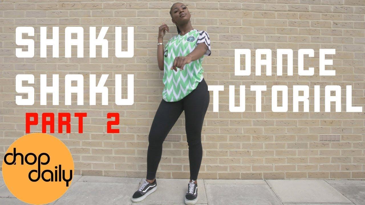 How To Shaku Shaku Part 2 | 5 Additional Moves (Dance Tutorial) | Chop Daily - YouTube