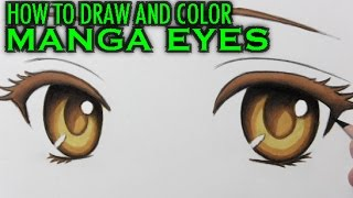 How to Draw and Color Manga Eyes: Narrated Step-by-Step Tutorial