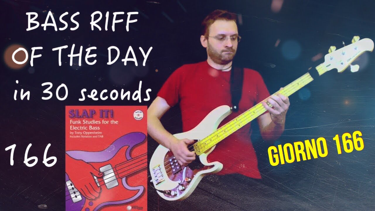 Day 166 Slap It (tony Oppenheim) Bass Riff Of The Day In 30 Seconds