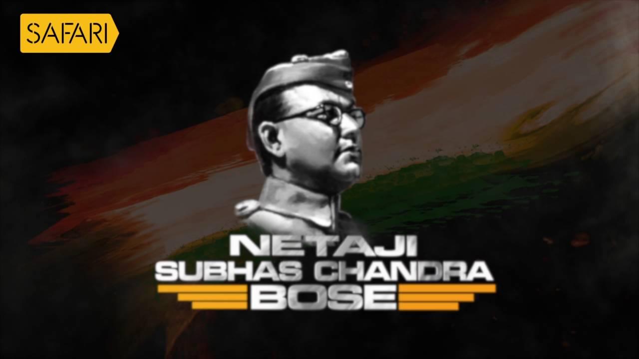 Nethaji Subhash Chandra Bose Hisstory