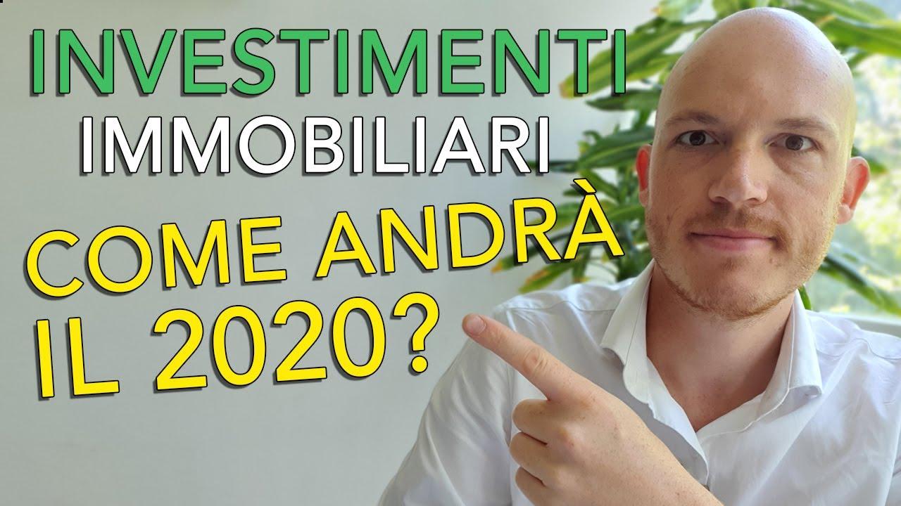 Cosa succederà ai nostri investimenti immobiliari? - aggiornamento agosto 2020