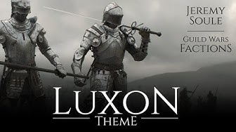 Jeremy Soule (Guild Wars Factions) — Luxon Theme [Extended - 100 Minutes]