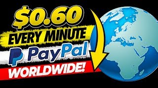 🔥 Get Paid $0.60 Every Minute Free Paypal Money (WORLDWIDE!)