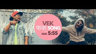 VEK - फक् song feat. 5:55