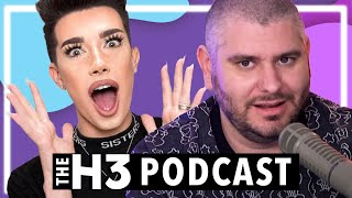 It's Time To Stop James Charles - H3 Podcast # 241