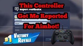 Aimbot? Best Controller for Fortnite (I got reported) Better than Scuff or Elite