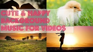 Cute & happy instrumental background music ♥