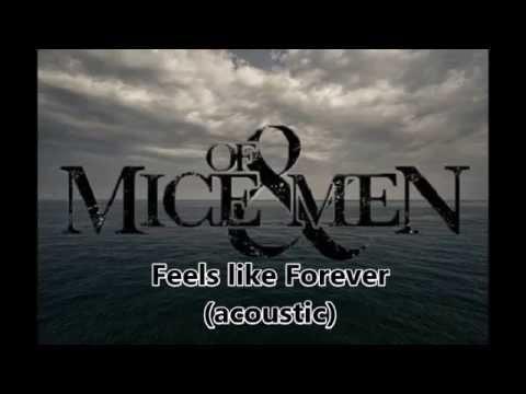 Feels Like Forever - acoustic lyric video - (Of Mice & Men)