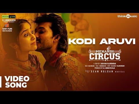 Mehandi Circus  Kodi Aruvi Video Song  Sean Roldan  Ranga, Shweta Tripathi  Saravana Rajendran