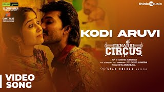 [Mp4] Kodi Aruvi Kottuthe Mehandi Circus Video songs download
