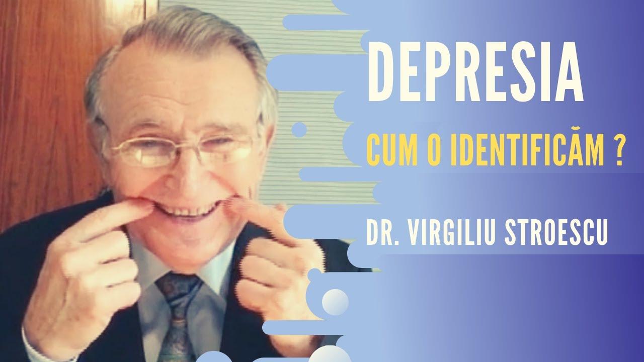 Depresia - ce este si cum o tratam? | doctorul VIRGILIU STROESCU