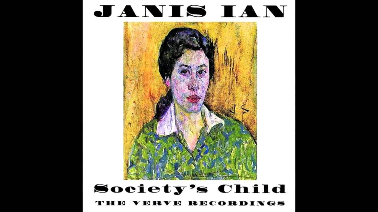 Society's Child Janis Ian YouTube