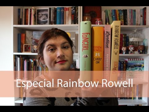 Especial | Cómo leer a Rainbow Rowell + reseña doble