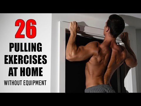 26 PULLING EXERCISES At HOME Without Equipment